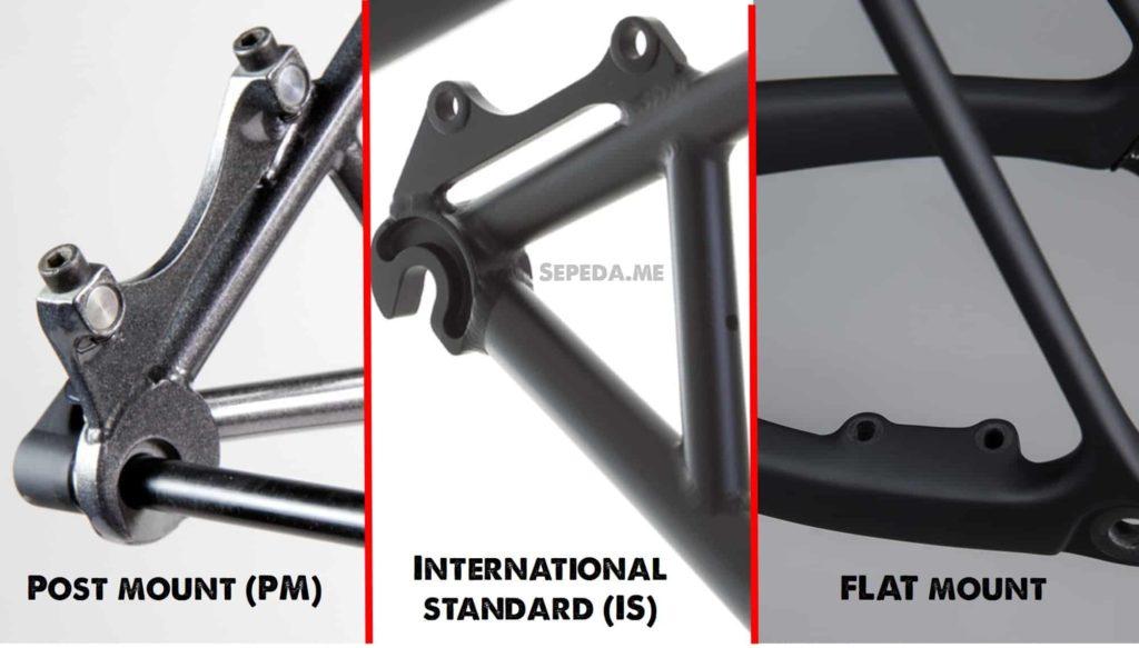 Perbedaan dudukan Post Mount vs International Standard vs Flat Mount